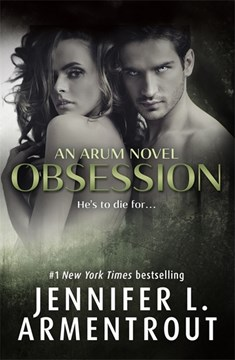 Obsession  (Aurum Book 1) P/B by Jennifer L Armentrout