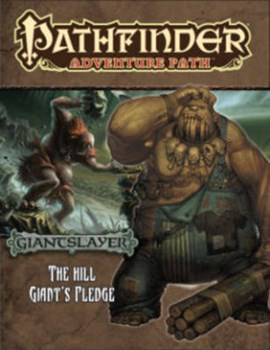 Giantslayer. Part 2 of 6 The hill giant's pledge by Larry Wilhelm