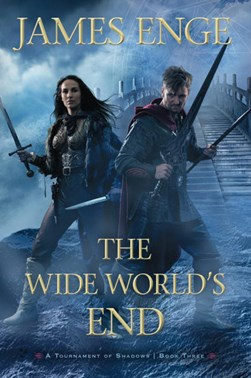The wide world's end by James Enge