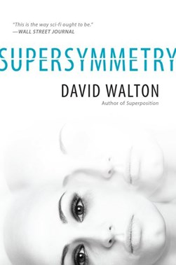 Supersymmetry by David Walton