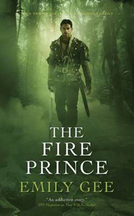 The fire prince by Emily Gee