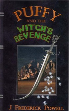 Puffy and the witch's revenge by J. Frederick Powell