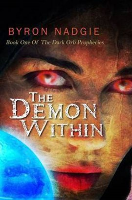 The demon within by Byron Nadgie