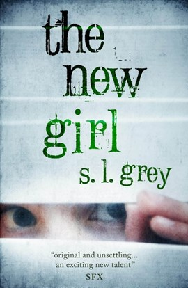 The new girl by S.L. Grey