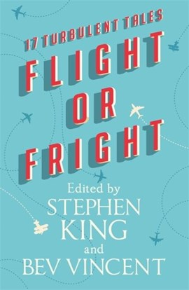 Flight Or Fright TPB by Stephen King