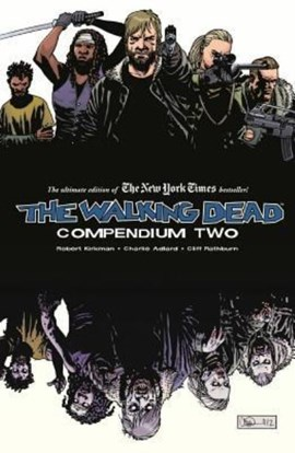 The walking dead compendium. Volume 2 by Robert Kirkman