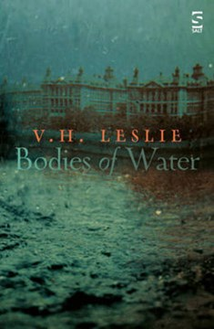 Bodies of water by V. H Leslie