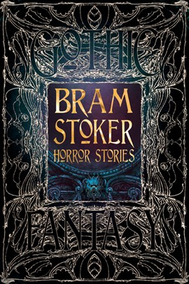 Bram stoker horror stories by Flame Tree Studio