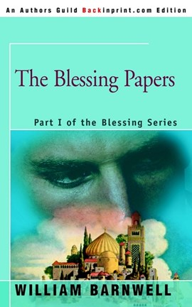 The Blessing Papers by William Barnwell