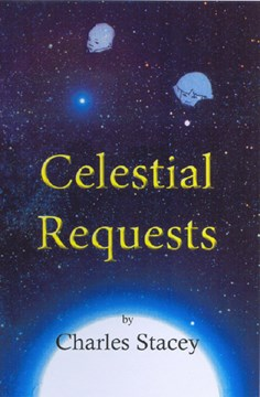 Celestial requests by Charles Stacey