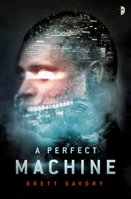 A perfect machine by Brett Alexander Savory