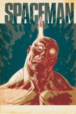 Spaceman by Brian Azzarello