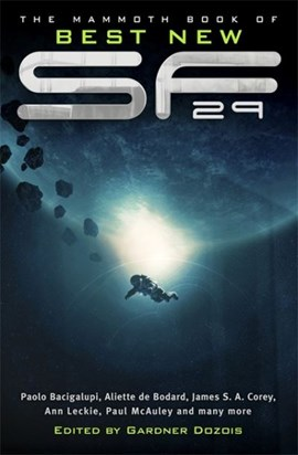 The mammoth book of best new science fiction. 29 by Gardner Dozois