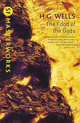 The food of the gods by H.G. Wells