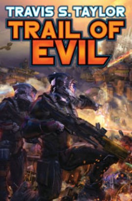 Trail Of evil by Travis S Taylor