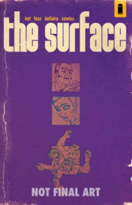 The surface. Vol. 1 by Ales Kot