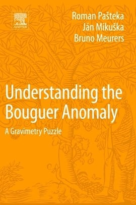 Understanding the Bouguer anomaly by Roman Pasteka
