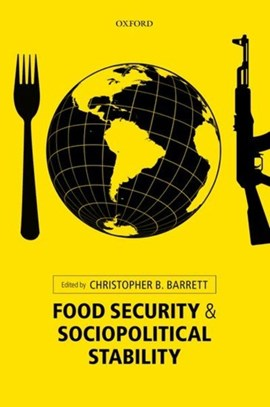 Food security and sociopolitical stability by Christopher B Barrett