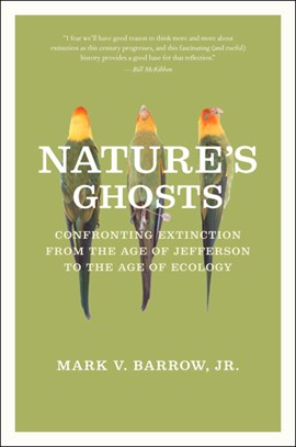 Nature's ghosts by Mark V. Barrow, Jr.
