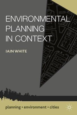 Environmental planning in context by Iain White