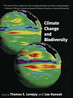 Climate change and biodiversity by Thomas E Lovejoy