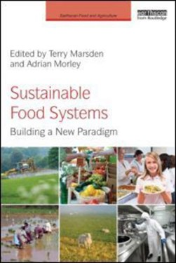 Sustainable food systems by Terry Marsden