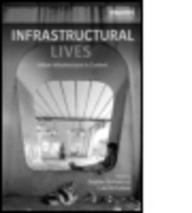 Infrastructural lives by Stephen Graham