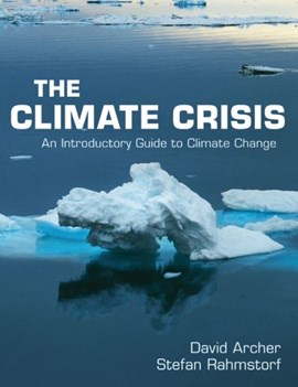 The climate crisis by David Archer
