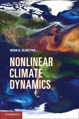 Nonlinear climate dynamics by Henk A. Dijkstra