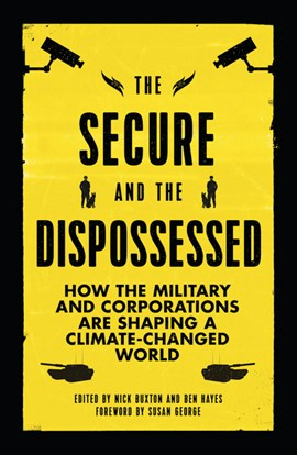 The Secure and the Dispossessed by Nick Buxton