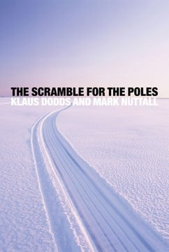 The scramble for the poles by Klaus Dodds