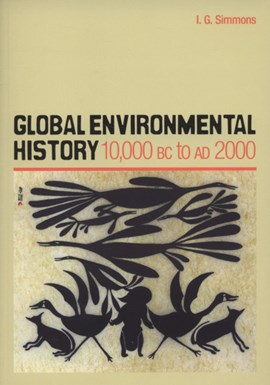 Global environmental history by Ian G Simmons