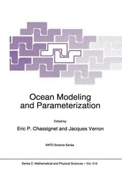 Ocean modeling and parameterization by Eric P Chassignet