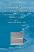 Tracking environmental change using lake sediments. Vol. 1 Basin analysis, coring, and chronological techniques