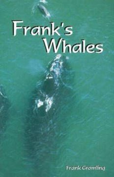 Frank's whales by Frank Gromling