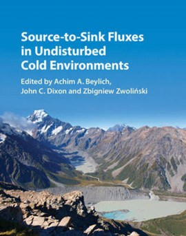 Source-to-sink fluxes in undisturbed cold environments by Achim A. Beylich