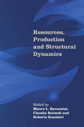 Resources, production and structural dynamics by Mauro L. Baranzini