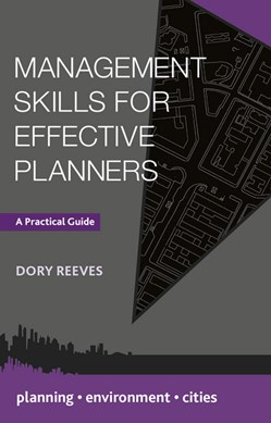 Management skills for effective planners by Dory Reeves