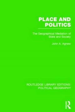 Place and politics by John A. Agnew