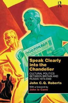 Speak clearly into the chandelier by John C. Q. Roberts