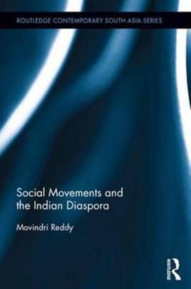 Social movements and the Indian diaspora by Movindri Reddy