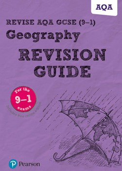 Geography. Revision guide by Rob Bircher
