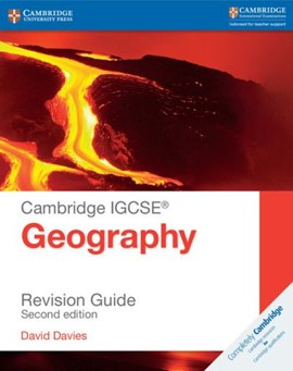 Cambridge IGCSE geography revision guide by David Davies