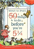 Winnie-the-Pooh's 50 things to do before you're 5 3/4