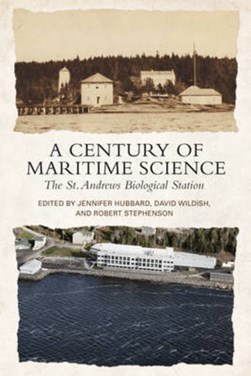 A Century of Maritime Science by Jennifer M Hubbard