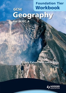 GCSE geography for WJEC. Foundation tier Workbook by Lubna Raza
