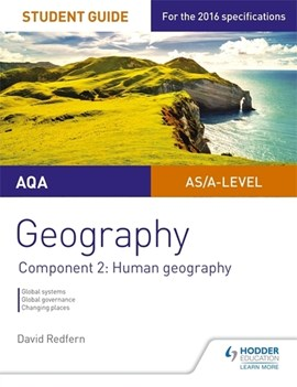 AQA geography student guide. Component 2 Human geography by David Redfern