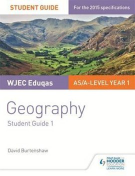 WJEC/Eduqas AS/A-level geography. Student guide 2 Glaciated landscapes, Tectonic hazards by Sue Warn