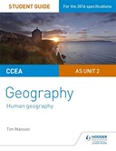 CCEA A-level geography. AS unit 2 Student guide 2