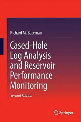 Cased-hole log analysis and reservoir performance monitoring by Richard M. Bateman